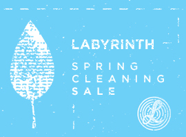Labyrinth Spring Cleaning Sale!