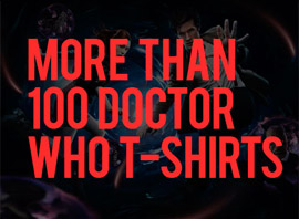 List of 100 Doctor Who T-Shirts On HideYourArms