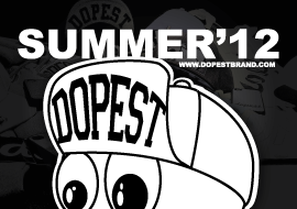 Dopest | Summer 12 Collection
