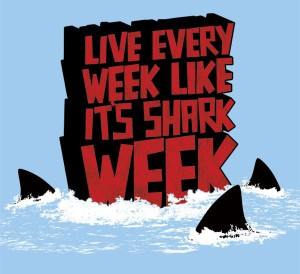 Like Every Week Like It's Shark Week