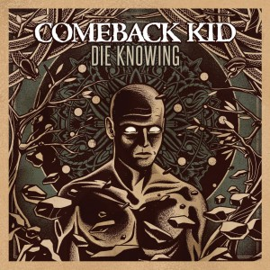 comeback_kid_die_knowing