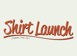 Shirtlaunch.com Is Coming Soon!!