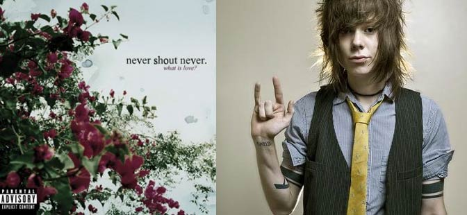 what is love nevershoutnever album. Review of Never Shout Never